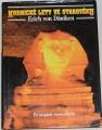 von Daniken Erich - Kosmické lety se starověku
