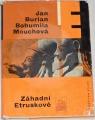 Burian Jan, Mouchová Bohumila - Záhadní Etruskové