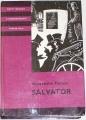 Dumas Alexander - Salvator  II. díl