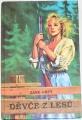 Grey Zane - Děvče z lesů