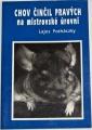 Potháczky Lajos - Chov činčil pravých na mistrovské úrovni