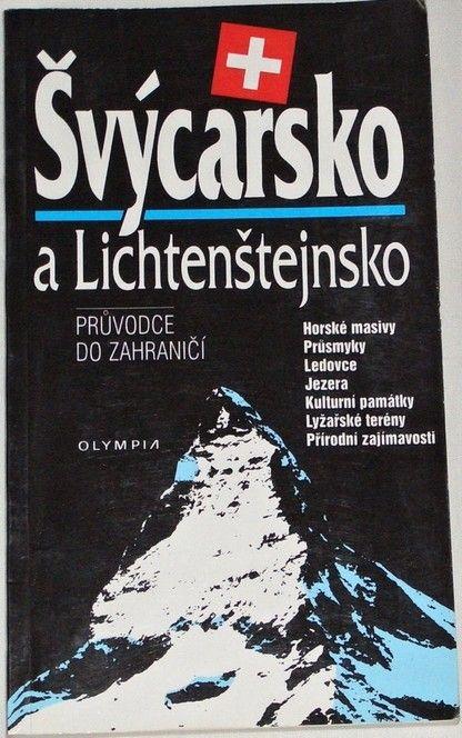 Švýcarsko a Lichtenštejsko - průvodce do zahraničí