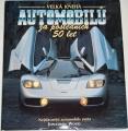 Wood Jonathan - Velká kniha automobilů za posledních 50 let