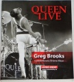 Brooks Greg - Queen Live