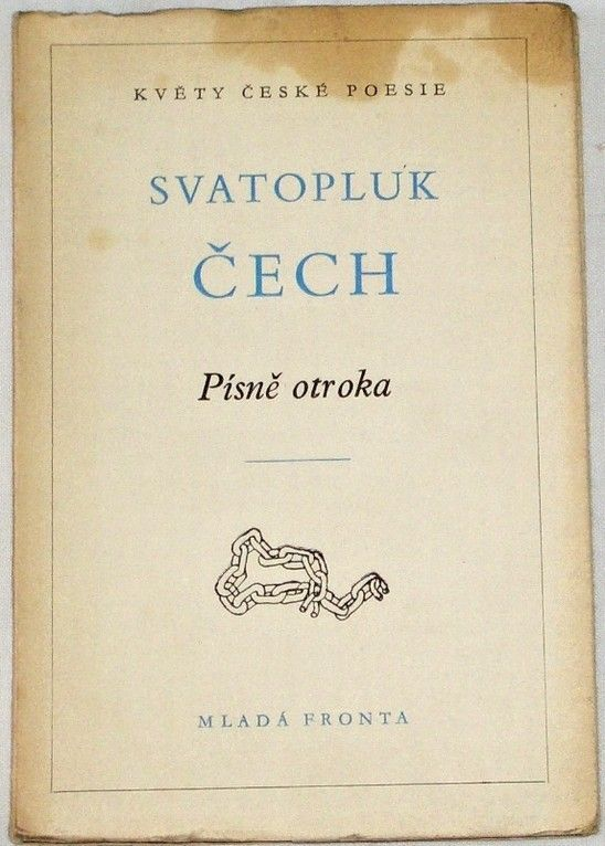 Čech Svatopluk - Písně otroka