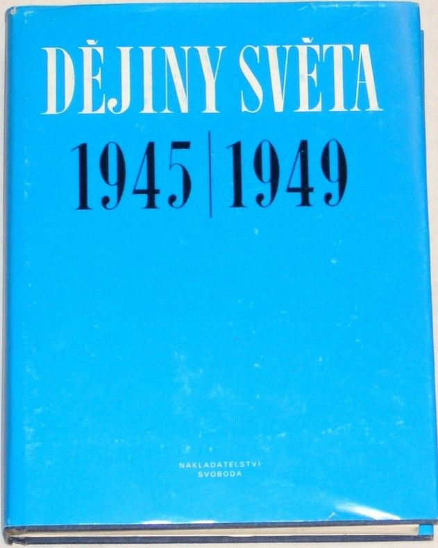 Dějiny světa 1945 - 1949