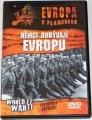 DVD - Evropa v plamenech. Němci dobývají Evropu