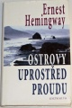 Hemingway Ernest - Ostrovy uprostřed proudu
