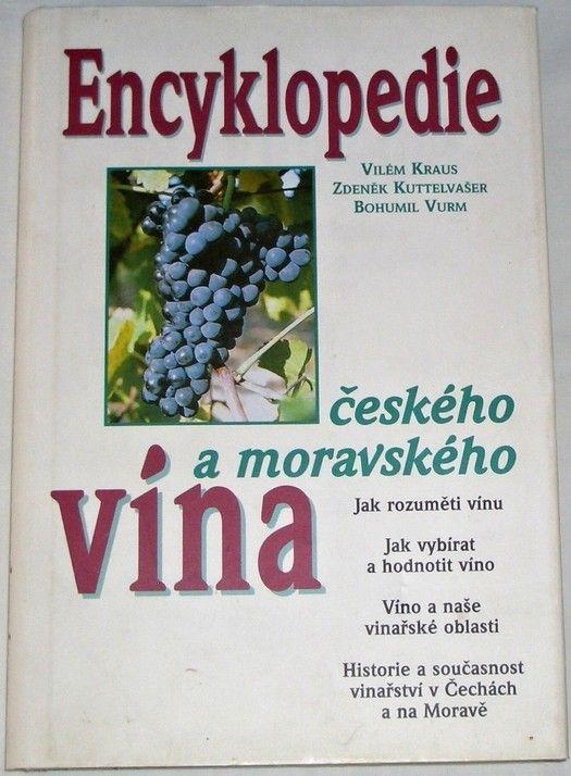 Kraus, Kuttelvašer, Vurm - Encyklopedie českého a moravského vína