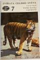 Mazák Vratislav - Zvířata celého světa 7: Velké kočky a gepardi