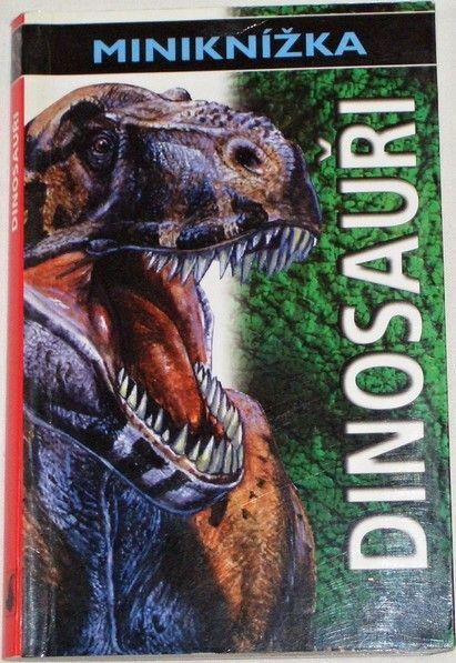 Nicholsonová Sue - Dinosauři: Miniknížka