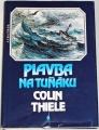 Thiele Colin - Plavba na Tuňáku