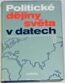 Děcký, Entlerová, Galandauer - Politické dějiny světa v datech 1