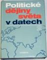 Děcký, Entlerová, Galandauer - Politické dějiny světa v datech 2