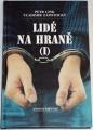 Link Petr, Zápotocký Vladimír - Lidé na hraně I.