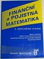 Macháček Otakar - Finanční a pojistná matematika
