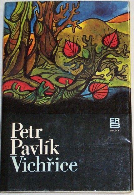 Pavlík Petr - Vichřice