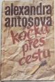 Antošová Alexandra - Kočka přes cestu