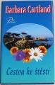 Cartland Barbara - Cestou ke štěstí