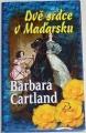 Cartland Barbara - Dvě srdce v Maďarsku