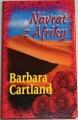 Cartland Barbara - Návrat z Afriky