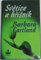 Cartland Barbara - Světice a hříšník
