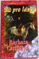 Cartland Barbara - Žít pro lásku