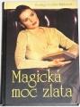 Courths-Mahlerová H. - Magická moc zlata