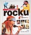 Encyklopedie rocku - Nejúplnější průvodce rockovou hudbou