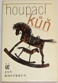 Kostrhun Jan - Houpací kůň