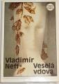 Neff Vladimír - Veselá vdova