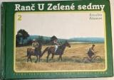 Pelantovi Eva a Ivo - Ranč u Zelené sedmy 2