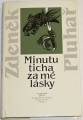 Pluhař Zdeněk - Minutu ticha za mé lásky