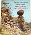 Ponec Jozef, Mihálik Štefan - Prírodné rezervácie na Slovensku