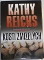 Reichs Kathy - Kosti zmizelých