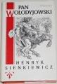 Sienkiewicz Henryk - Pan Wolodyjowski