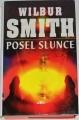 Smith Wilbur - Posel slunce