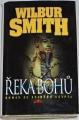 Smith Wilbur - Řeka bohů