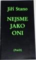 Stano Jiří - Nejsme jako oni