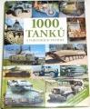 1000 tanků a vojenských vozidel