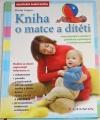 Gregora Martin - Kniha o matce a dítěti