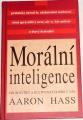 Hass Aaron - Morální inteligence