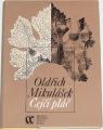 Mikulášek Oldřich - Čejčí pláč