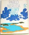 Neruda Pablo - Veliký zpěv