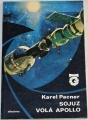 Pacner Karel - Sojuz volá Apollo