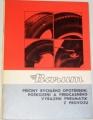Příčiny rychlého opotřebení, poškození a předčasného vyřazení pneumatik z provozu