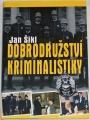 Šikl Jan - Dobrodružství kriminalistiky