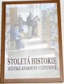 Stoletá historie městské knihovny v Litvínově