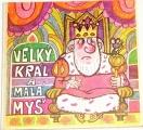 Velký král a malá myš
