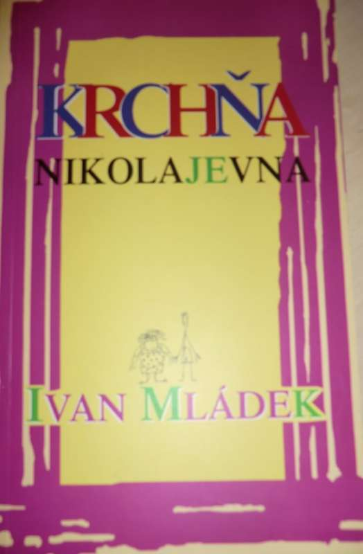 Mládek Ivan - Krchňa Nikolajevna
